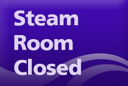 Steam Room Closed