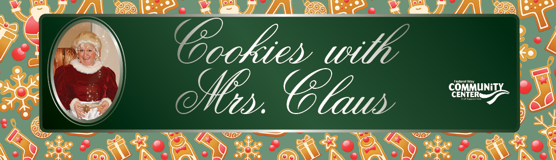 Cookies with Mrs. Claus Dec. 6, 5:30 pm