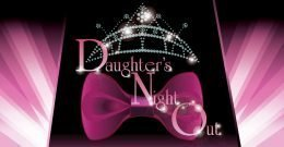Daughters Night Out Image