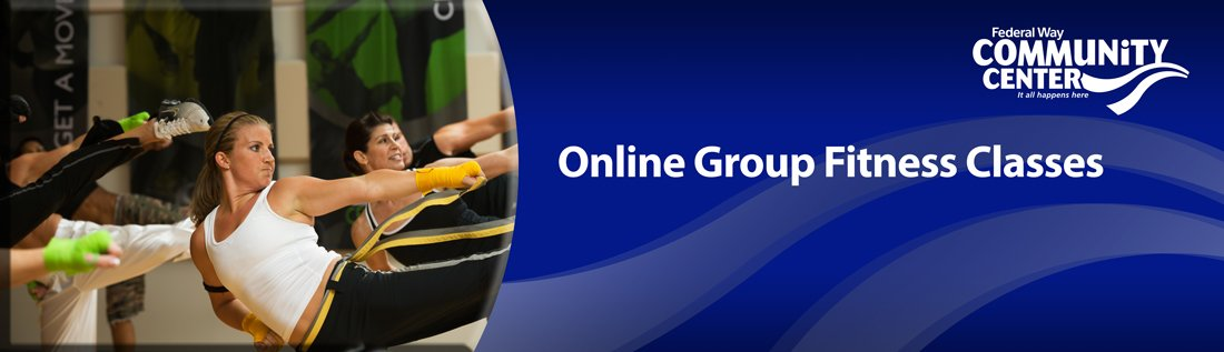 Online Group Fitness Classes available